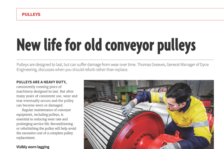 DYNA Engineering Australian Bulk Handling Review New Life for Old Conveyor Pulleys